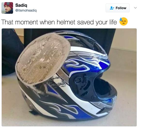 'Aquele momento em que o capacete salva sua vida.'