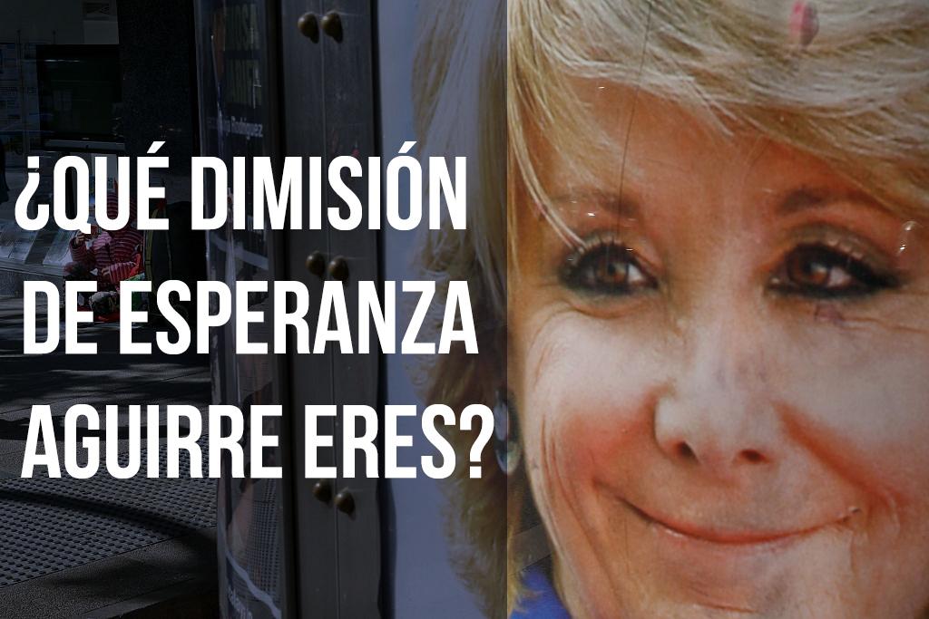 ¿Qué dimisión de Esperanza Aguirre eres?