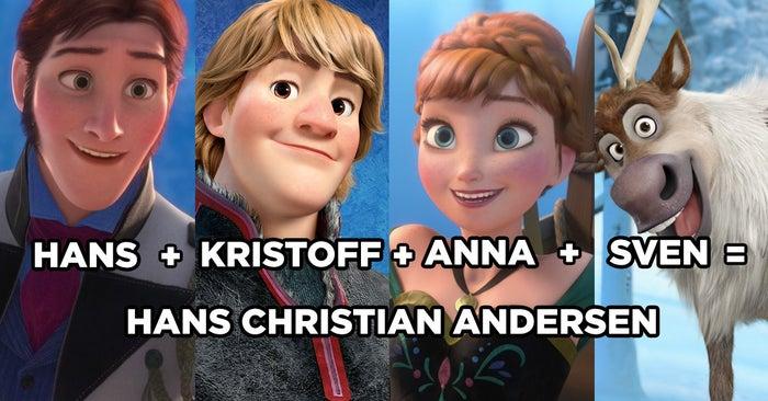 Hans, Kristoff, Anna y Sven, para ser más específicos. Es más, di el nombre de los cuatro rápido y en voz alta.