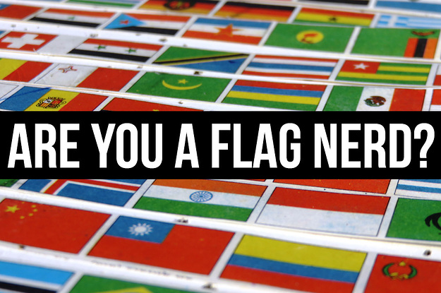 What % Flag Nerd Are You?