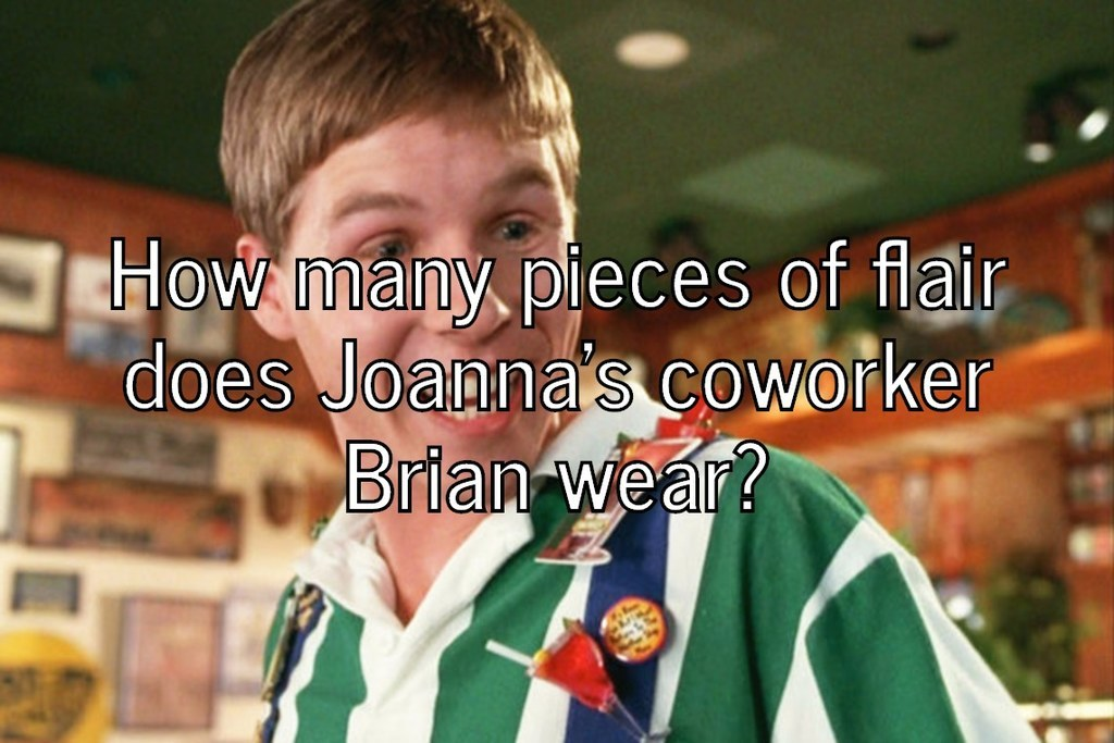 Only an office space expert can get 9 9 on this quiz - Office space pieces of flair ...