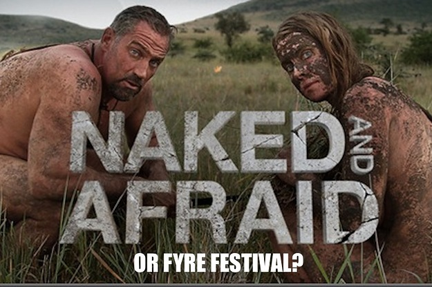 Fyre Festival Or Scene From Naked And Afraid?