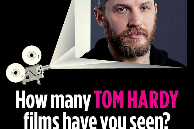 How Many Tom Hardy Films Have You Seen?