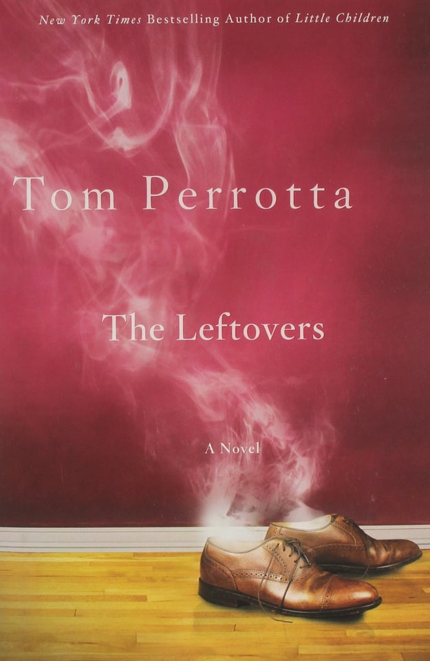 If you're a reader, The Leftovers was originally a novel by Tom Perrotta.