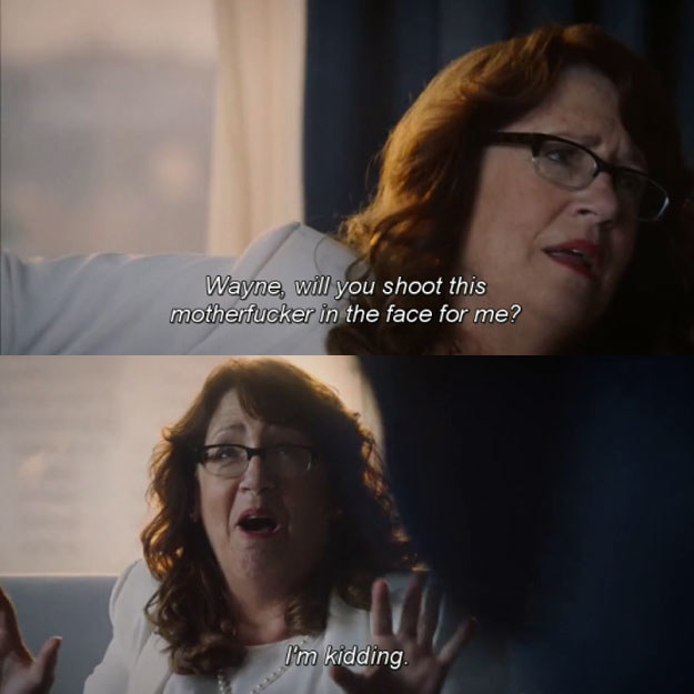 You'll be introduced to the force that is Ann Dowd.