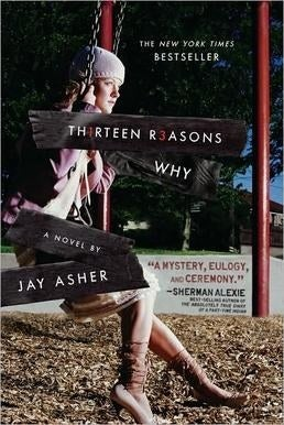 The book cover for Thirteen Reasons Why by Jay Asher.