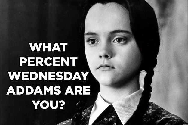 are you 25 50 or 100 wednesday addams