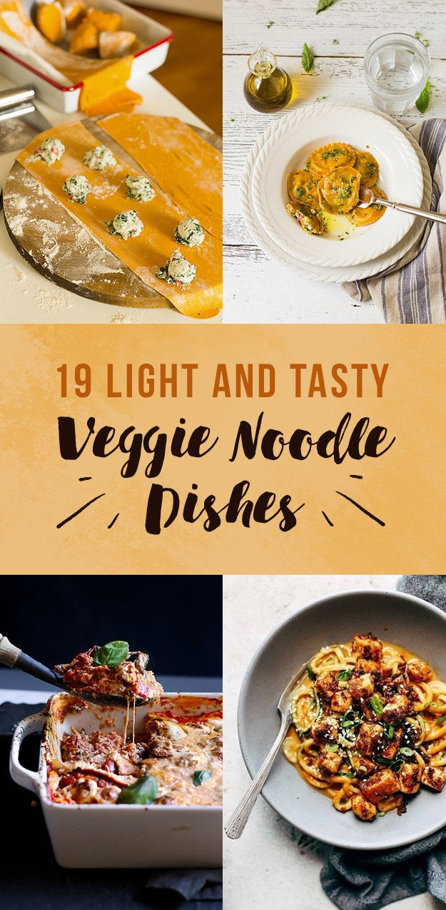 19 Veggie Noodle Recipes Even Hardcore Pasta Lovers Will Adore