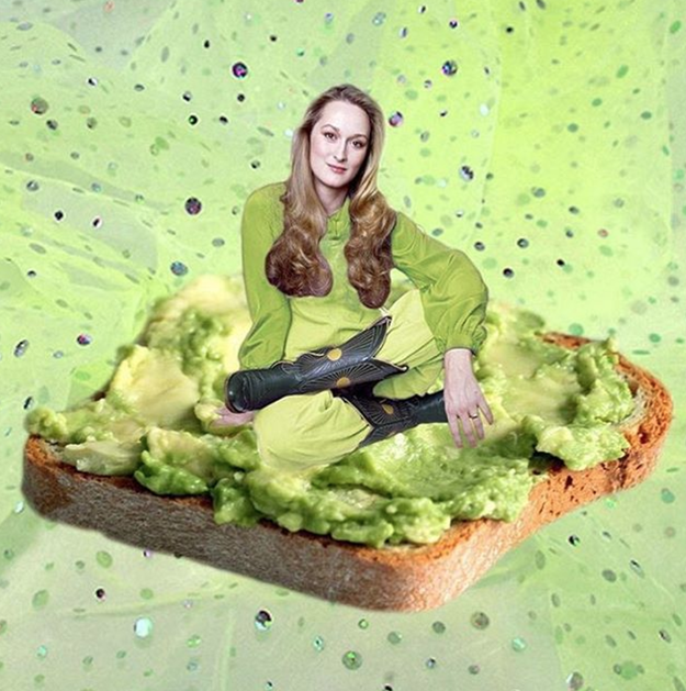 So, I'm not a huge Instagram person, in fact, I don't even get on it that often… but now I have a reason to. That reason is Meryl Streep sitting on avocado toast.