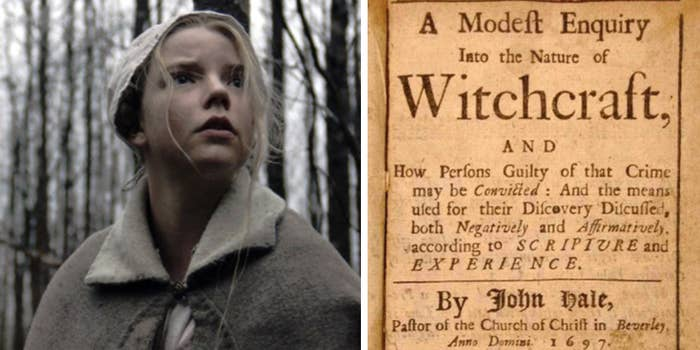 While this movie is based on the witches who were tried during Puritan times, the man behind The Witch did extensive research to make this film more true to what happened during those times — and that's what makes this movie freaky as HELL.—wtfduhneise