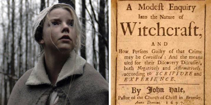 Si bien la película está basada en las brujas que fueron juzgadas durante la época puritana, el creador de The Witch realizó una exhaustiva investigación para lograr que el filme se apegara más a los hechos ocurridos en ese entonces, y eso es lo que hace que esta película sea tan aterradora.—wtfduhneise
