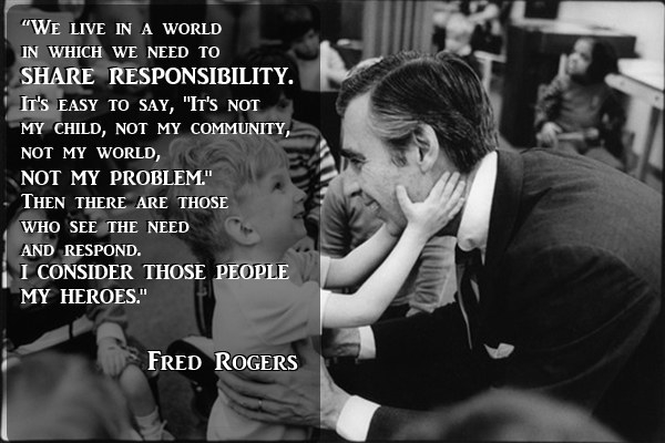 quotes from mister rogers the world really needs right now