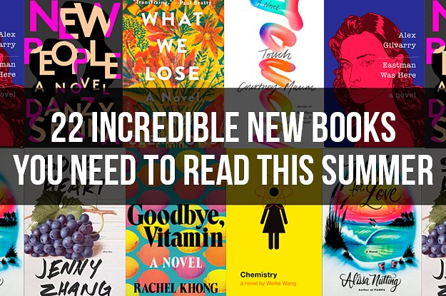22 Exciting New Books You Need To Read This Summer
