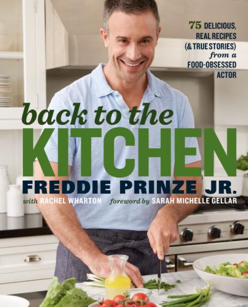 Freddie Prinze Jr.: Back to the Kitchen With Freddie Prinze Jr.