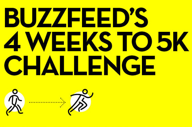 Ready To Run? Take BuzzFeed's 4 Weeks To 5K Challenge!