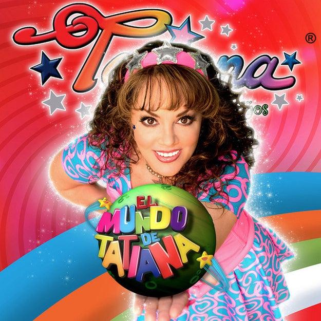 Si creciste en los noventa, seguramente recuerdas a Tatiana.