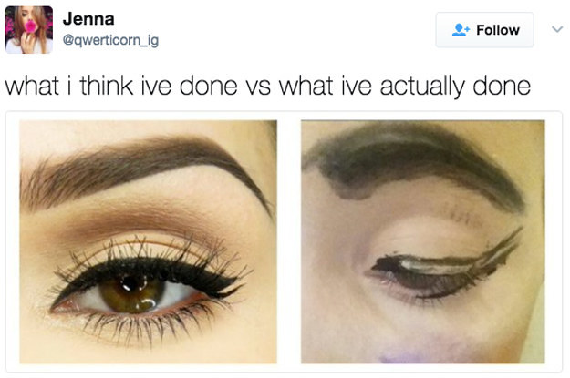 18 memes for anyone whos slightly bad at makeup 2 6966 1493997918 11_dblbig 18 memes for anyone who's slightly bad at makeup