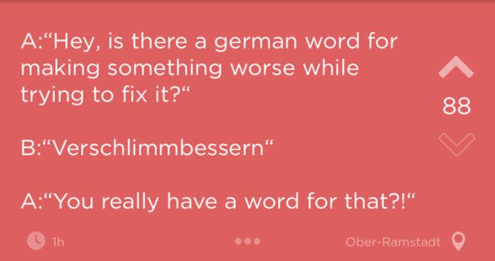 Même un mot pour dire «rendre quelque chose encore pire en essayant de l'améliorer», visiblement.