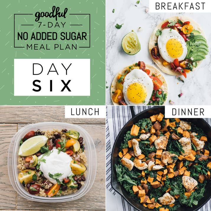 Heres a 7 day no added sugar meal plan thats actually doable the lineup fried egg breakfast tacos southwestern quinoa bowl with homemade pico de gallo forumfinder Choice Image