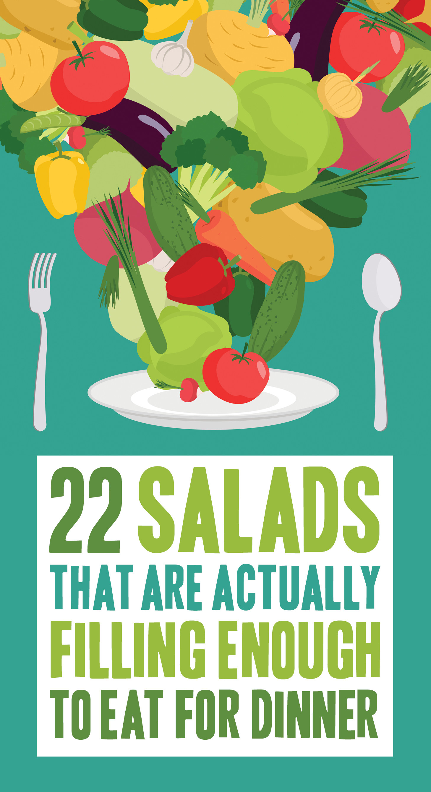 22 Delicious Salads That Are Actually Filling Enough To Eat For Dinner