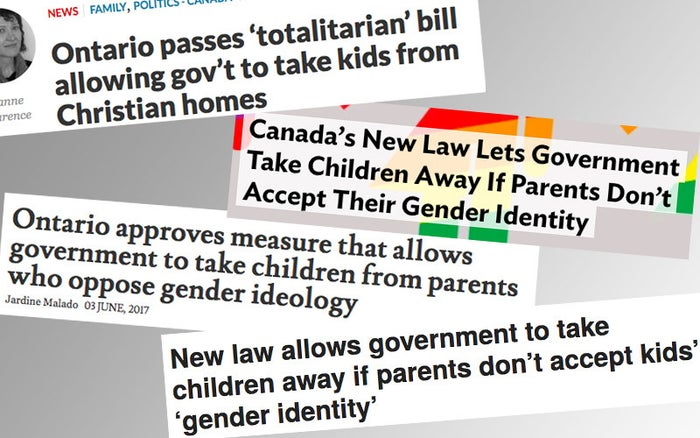 """Some of the stories have described Bill 89 as a """"totalitarian"""" law, suggesting that government agents will have the power to remove children from their homes for opposing """"gender ideology,"""" or that the bill was targeting Christian families in particular. A story on the conservative news site Heat Street received more than 167,000 Facebook shares, comments, and reactions with the headline """"Canada's New Law Lets Government Take Children Away If Parents Don't Accept Their Gender Identity."""""""