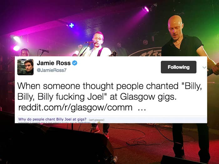 """Why do we do it? Who knows. Probably because it confuses non-Glaswegians so much. Like the guy who thought we were saying """"Billy fucking Joel."""" Ha."""