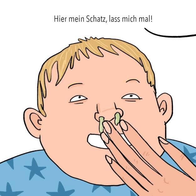 Oder sein Gesicht mit deiner eigenen Spucke sauber machen. Hey, wenn du gerade nichts anderes zur Hand hast ¯\_(ツ)_/¯.