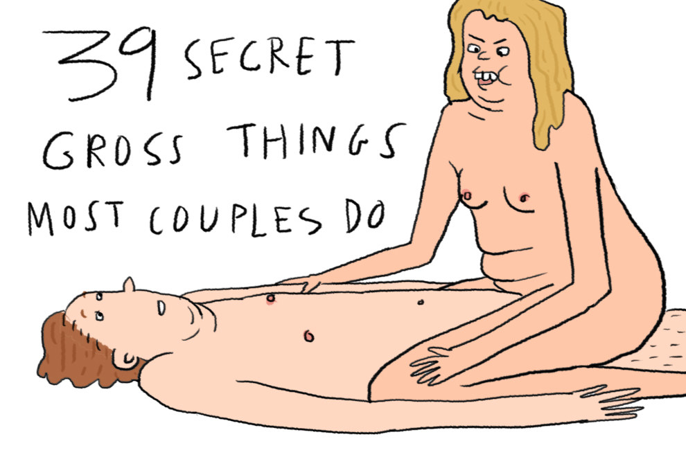 39 Gross Things Most Couples Do But Don't Talk About