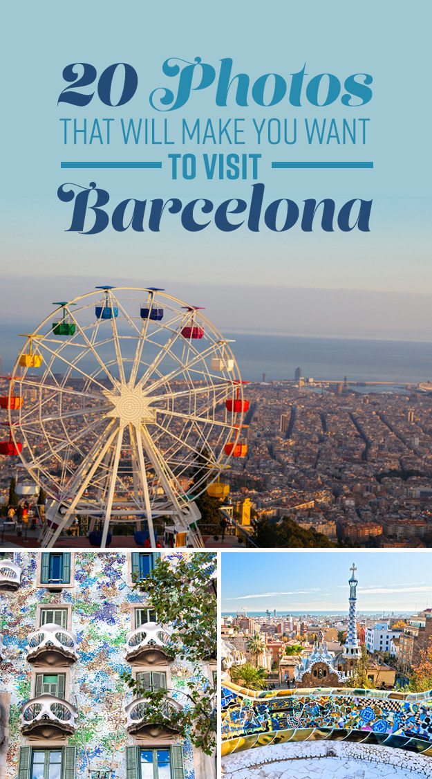 20 Photos That Prove Barcelona Is Basically Heaven On Earth