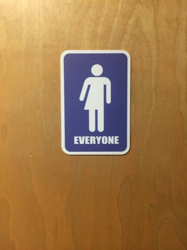 just bathroom signs. You Get A Bathroom, Everybody Gets Bathroom. Just Bathroom Signs N