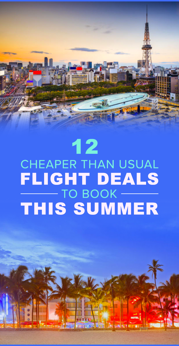 12 Summer Airfare Deals For Your Next Epic Travel Adventure