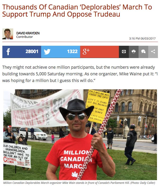 """The Daily Caller reported that the """"Million Canadian March"""" drew close to 5,000 participants to Parliament Hill in support of President Donald Trump's policies and against those of Prime Minister Justin Trudeau. Signs visible at the rally included messages denouncing Trudeau, Islam, and """"globalists."""" Members of the anti-immigrant group Soldiers of Odin and the Jewish Defence League were also in attendance, as they have been at right-wing protests across the country.Protest organizer Mike Waine told the Daily Caller that Canadians don't realize how badly the Trudeau government is damaging the country """"because fake news is telling them stories that just aren't true.""""Incidentally, the Daily Caller story was wrong about the size of the crowd."""