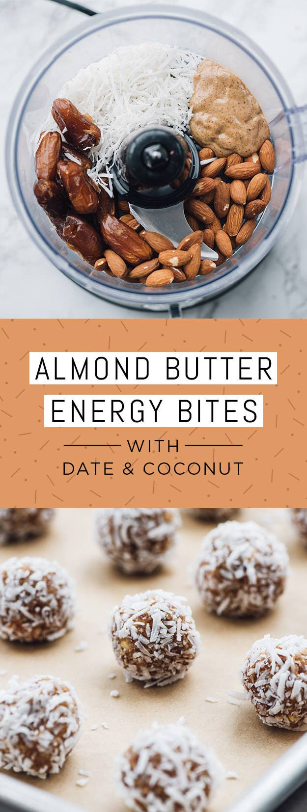 Ingredients: 2 cups medjool dates (pits removed); ½ cup roasted almonds; ½ cup almond butter; ½ cup unsweetened shredded coconut, divided; pinch of salt.To make: Combine dates, almonds, almond butter, salt, and ¼ cup of the coconut in a food processor and blend until a sticky dough forms. (If dough is not coming together, add one tablespoon of water and continue blending.) Then wet hands and form dough into 2 tablespoon-sized balls, and roll in remaining shredded coconut. Let dry at room temperature for 2 hours before serving. Store in an airtight container.