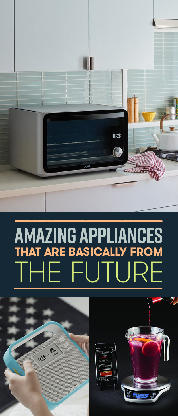 20 Futuristic Appliances That Are Totally Worth The Splurge