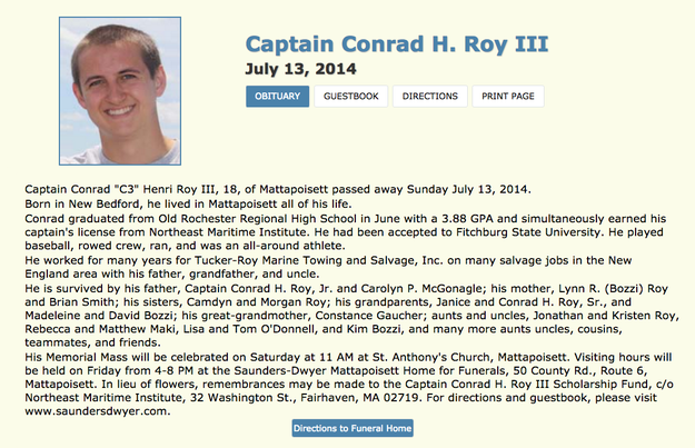 Roy, who was a ship captain, died on July 13, 2014 — exactly one year after Monteith's death on July 13, 2013.
