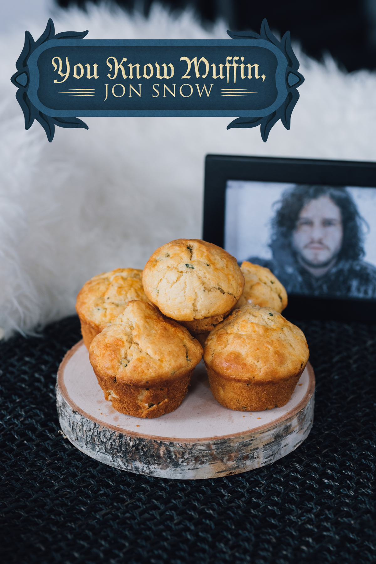 As far as I know, no one eats muffins on the show, so the idea behind this one is really just a wonderfully terrible pun. Filled with gooey cheese and garlic butter, these savory muffins would totally be worth a trip to the Wall though.