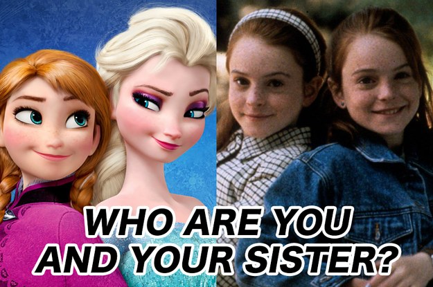 Which Pair Of Sisters Are You And Your Sister Most Like?