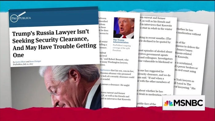Kasowitz hasn't sought security clearance, but experts told ProPublica it may become necessary given the intelligence issues related to the Russia investigation. The story details what ProPublica said was the alcohol-fueled, tough-guy culture of Kasowitz's law firm, as well as his reported intermittent struggles with alcohol abuse. The story raised questions about the attorney's effectiveness in defending Trump, and its findings were shared by Rachel Maddow Wednesday night on MSNBC.