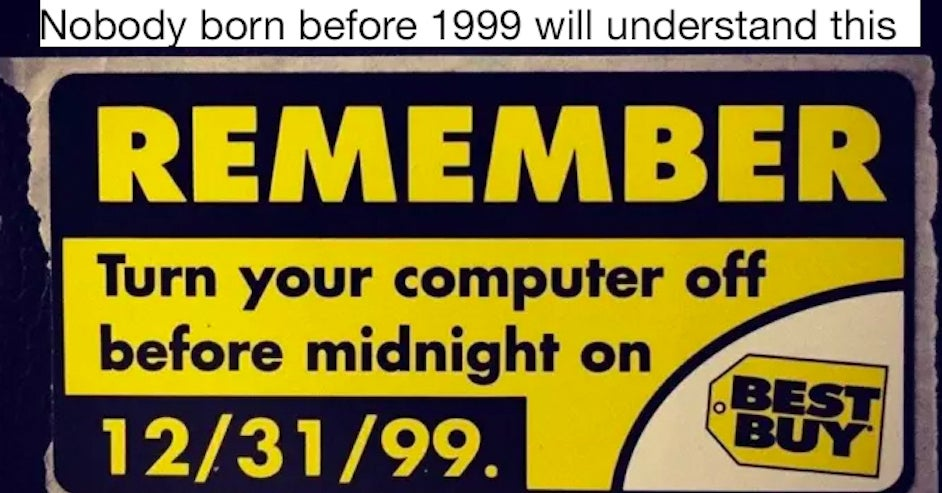 26 Things People Are Definitely Going To Forget About In 10 Years