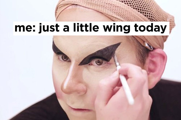 33 Problems You Go Through If You Love Makeup But Also Kinda Suck At It