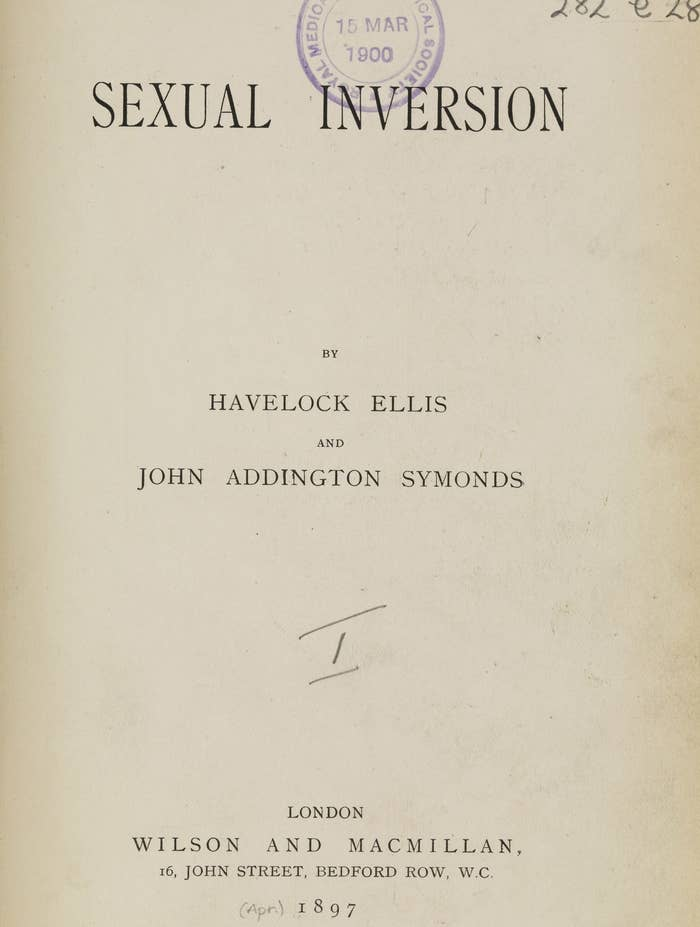 British sexologist Havelock Ellis published Sexual Inversion in 1897, arguing that love and sex between men was a natural anomaly that's long been present throughout both human history and the animal kingdom. He wrote that it should be accepted rather than classified as a disease. The book was banned in England soon after its release, under obscenity laws.