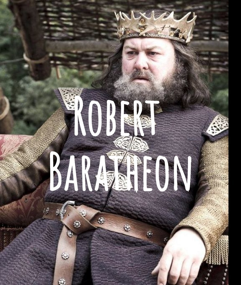 Robert Baratheon: What Hogwarts House Do These Game Of Thrones Characters