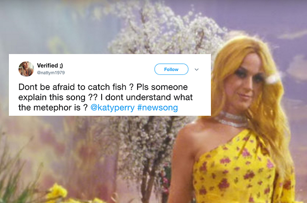 For Everyone Who Thought Katy Perry Was Singing About Catching Fish