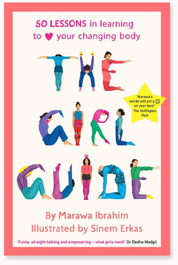 Marawa Ibrahim is a world-record-breaking hula hooper and circus performer, and also a KICK. ASS. ROLE MODEL. In a gorgeously illustrated and well-researched guide to body positivity that goes far beyond skin-deep, Ibrahim tackles puberty in an accessible and thoughtful way that will leave girls and parents feeling empowered and ready to take on the day.Get it on Amazon.