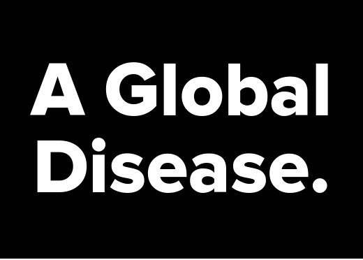 racism a global disease This part of the globalissuesorg web site looks at the impact that diseases have on a global scale many die from easily prevented diseases, but are too poor to afford the medicine, which is increasingly harder to buy as large pharmaceutical companies hide behind patents for profit.