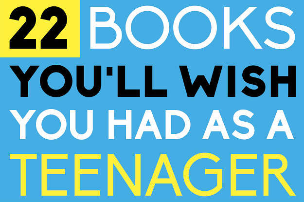 22 Books You'll Wish You Had As A Teenager
