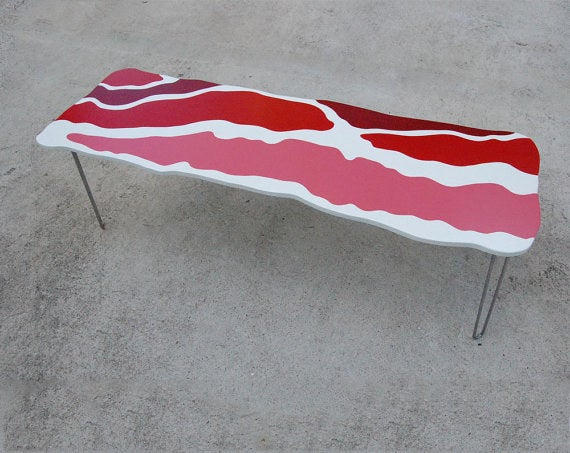 What better way to showcase your love for bacon? Get it for $595 on Etsy.