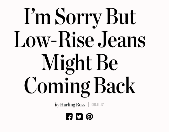 According to Man Repeller, low-rise jeans are making a comeback, and unfortunately for everyone who isn't stuck in the early 2000s, there's compelling evidence that supports this claim 😭😭😭.