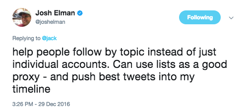 """Investor and former Twitter product manager Josh Elman urges Twitter CEO Jack Dorsey to add """"follow by topic"""" in December 2016."""