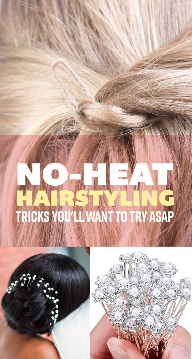 17 No-Heat Hairstyling Tricks That'll Make You Throw Away Your Curling Iron